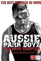 Image of Aussie Park Boyz: The Next Chapter