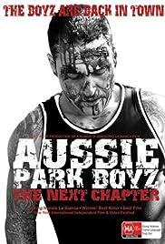Aussie Park Boyz: The Next Chapter Poster
