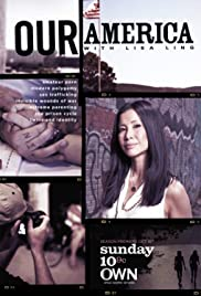 Our America with Lisa Ling: A Closer Look Poster