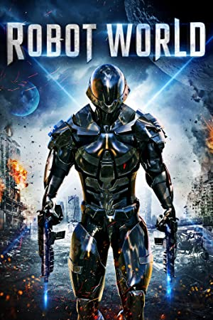 Robot World (2015) Download on Vidmate