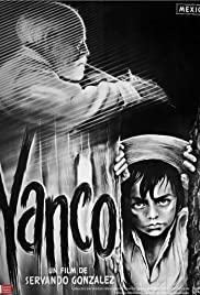Yanco (1961) Poster - Movie Forum, Cast, Reviews