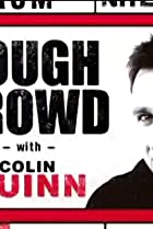 Image of Tough Crowd with Colin Quinn