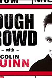 Tough Crowd with Colin Quinn Poster