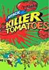 """""""Attack of the Killer Tomatoes"""""""