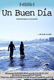 Un buen día(2010) Poster - Movie Forum, Cast, Reviews