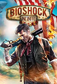 BioShock Infinite (2013) Poster - Movie Forum, Cast, Reviews