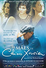 As Mães de Chico Xavier Poster