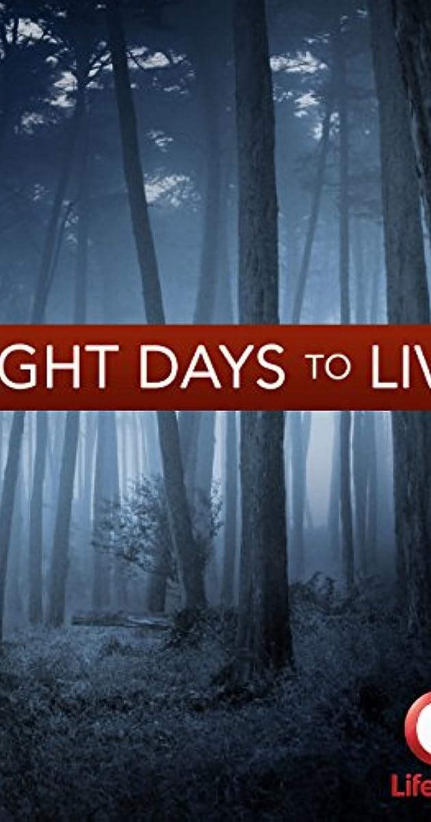 Aštuonios dienos iki mirties / Eight Days to Live (2006) Online