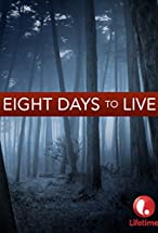 Primary image for Eight Days to Live