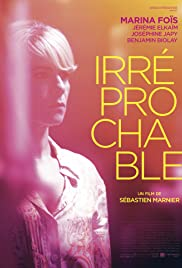 Irréprochable (2016) Poster - Movie Forum, Cast, Reviews