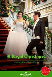A Royal Christmas (2014) Poster - Movie Forum, Cast, Reviews