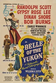 Belle of the Yukon (1944) Poster - Movie Forum, Cast, Reviews