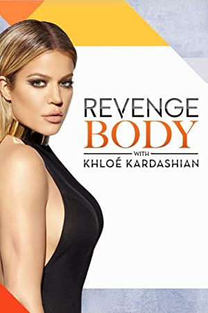 Revenge Body with Khloé Kardashian poster