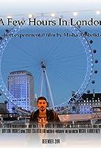 A Few Hours in London