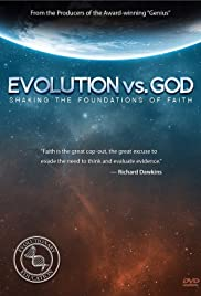 Evolution vs. God: Shaking the Foundations of Faith(2013) Poster - Movie Forum, Cast, Reviews