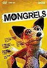"""Mongrels"""