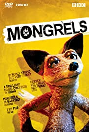 Mongrels Poster - TV Show Forum, Cast, Reviews