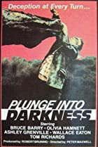 Plunge Into Darkness (1977) Poster