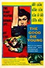 The Good Die Young (1954) Poster