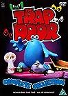 """""""The Trap Door"""""""