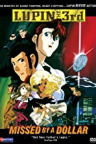 Image of Lupin III: Missed by a Dollar
