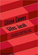 Gilles Jacob: CIitizen Cannes