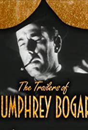 Becoming Attractions: The Trailers of Humphrey Bogart Poster