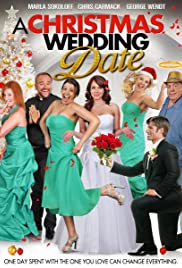 A Christmas Wedding Date (TV Movie 2012) - IMDb