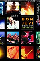Image of Bon Jovi: One Last Wild Night