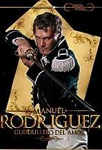Manuel Rodríguez: Guerrillero del amor