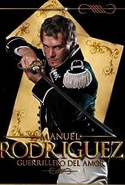 Manuel Rodríguez: Guerrillero del amor Poster