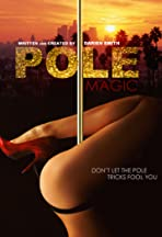Pole Magic