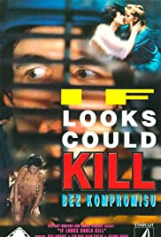 If Looks Could Kill Poster