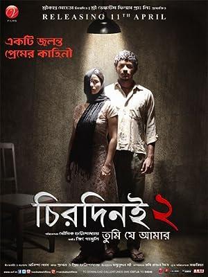 Chirodini Tumi Je Amar 2 (2014) Download on Vidmate