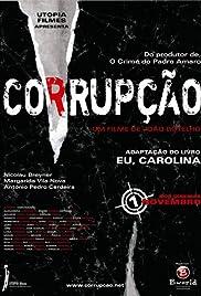 Corrupção(2007) Poster - Movie Forum, Cast, Reviews