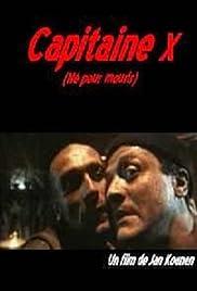 Capitaine X(1994) Poster - Movie Forum, Cast, Reviews