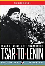 Tsar to Lenin Poster