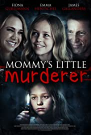 Mommy's Little Girl (2016) Poster - Movie Forum, Cast, Reviews