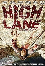 High Lane(2009) Poster - Movie Forum, Cast, Reviews