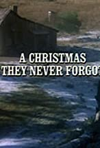 Primary image for A Christmas They Never Forgot