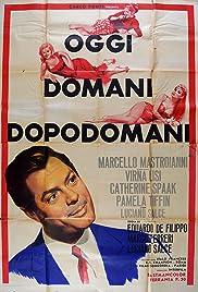 Oggi, domani, dopodomani(1965) Poster - Movie Forum, Cast, Reviews
