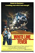 Image of White Line Fever