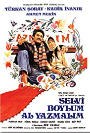 Selvi Boylum Al Yazmalim Poster