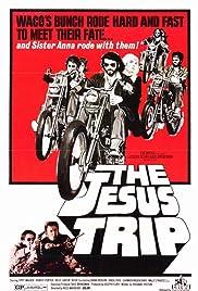 The Jesus Trip Poster
