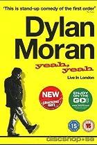 Image of Dylan Moran: Yeah, Yeah