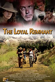 The Loyal Remnant Poster