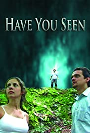 Have You Seen Poster