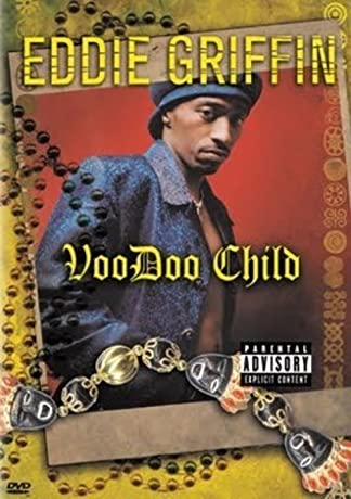 Eddie Griffin: Voodoo Child (1997)