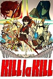 Kill La Kill Poster - TV Show Forum, Cast, Reviews