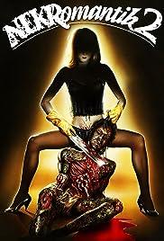 Nekromantik 2(1991) Poster - Movie Forum, Cast, Reviews